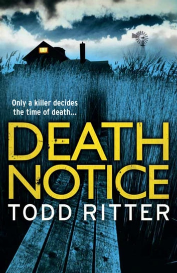 Death Notice eBook by Todd Ritter