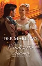Her Cinderella Season ebook by Deb Marlowe