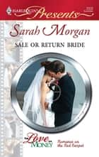 Sale or Return Bride ebook by Sarah Morgan