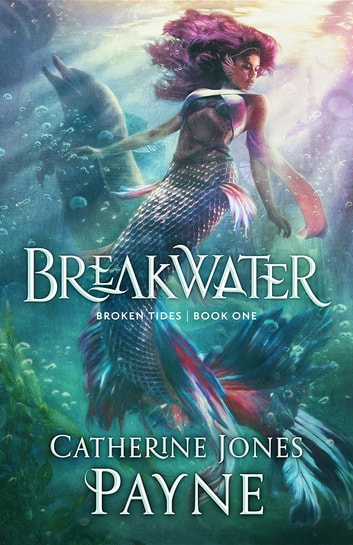 Breakwater ebook by Catherine Jones Payne