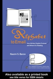 Alphabet to Email ebook by Baron, Naomi S.