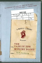The Case of the Missing Books ebook by Ian Sansom