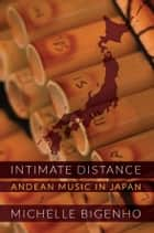Intimate Distance ebook by Michelle Bigenho