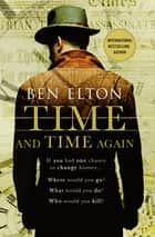 Time and Time Again ebook by Ben Elton