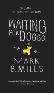 Waiting For Doggo ebook by Mark Mills