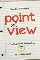 Point of View ebook by Angela Hunt