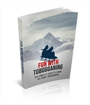 Fun With Tobogganing ebook by Anonymous