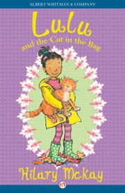 Lulu and the Cat in the Bag ebook by Hilary McKay,Priscilla Lamont