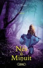 Nés à minuit - tome 6 Frissons ebook by Laurence Boischot, C. c. Hunter