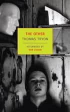 The Other ebook by Dan Chaon, Thomas Tryon