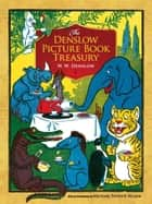 The Denslow Picture Book Treasury eBook by W. W. Denslow, Michael Hearn