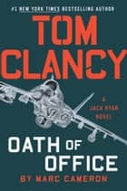 Tom Clancy Oath of Office ekitaplar by Marc Cameron