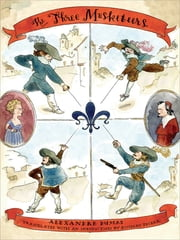 The Three Musketeers - (Penguin Classics Deluxe Edition) ebook by Alexandre Dumas,Richard Pevear,Tom Gauld