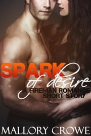 Spark of Desire ebook by Mallory Crowe