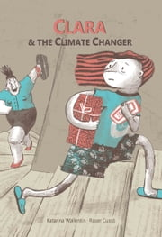 Clara & The Climate Changer