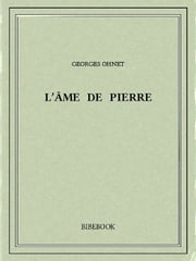 L'âme de Pierre ebook by Georges Ohnet