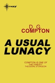 A Usual Lunacy ebook by D.G. Compton