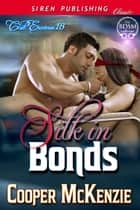Silk in Bonds ebook by