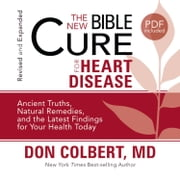 The New Bible Cure for Heart Disease audiobook by Don Colbert