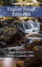 English Polish Bible №9 - Basic English 1949 - Biblia Gdańska 1881 ebook by TruthBeTold Ministry, Joern Andre Halseth, Samuel Henry Hooke