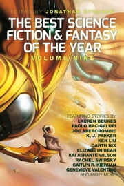The Best Science Fiction and Fantasy of the Year, Volume Nine ebook by Jonathan Strahan,Lauren Beukes,Paolo Bacigalupi
