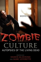 Zombie Culture - Autopsies of the Living Dead ebook by