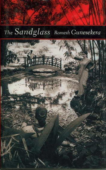 The Sandglass ebook by Romesh Gunesekera