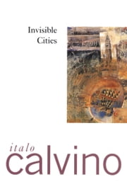Invisible Cities ebook by Italo Calvino