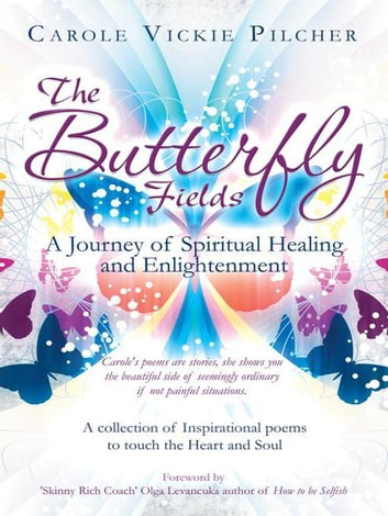 The Butterfly Fields Ebook By Carole Vickie Pilcher 9781467885195