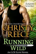 Running Wild ebook by Christy Reece