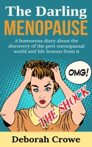 The Darling Menopause THE SHOCK