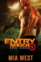 Entry Shock ebook by Mia West