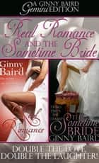 Real Romance and The Sometime Bride (Gemini Editions, Book 1) ebook by Ginny Baird