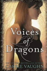 Voices of Dragons ebook by Carrie Vaughn