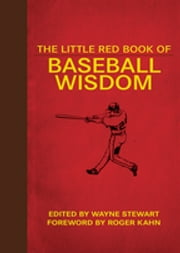 The Little Red Book of Baseball Wisdom ebook by