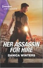 Her Assassin For Hire ebook by Danica Winters