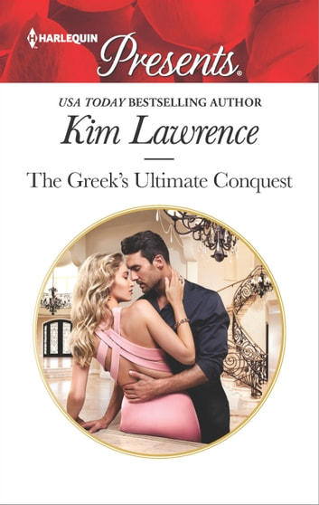 The Greek's Ultimate Conquest 電子書籍 by Kim Lawrence