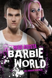Barbie World (Baby Doll Series) ebook by Heidi Acosta