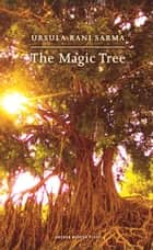 The Magic Tree ebook by Ursula Rani Sarma