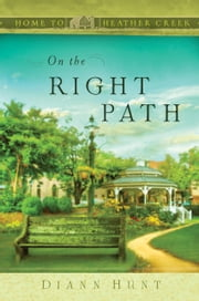 On the Right Path ebook by Diann Hunt