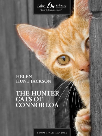 The Hunter Cats of Connorloa ebook by Helen H. Jackson