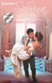 Guerra de amor ebook by Robyn Donald