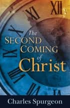 The Second Coming of Christ ebook by Aimee Semple McPherson