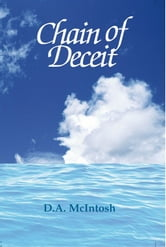 Chain of Deceit ebook by D.A. McIntosh