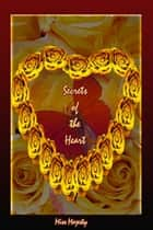 Secrets of the Heart ebook by Miss Majesty