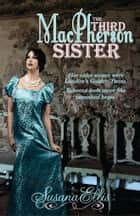 The Third MacPherson Sister ebook by Susana Ellis