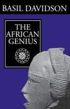 African Genius ebook by Basil Davidson