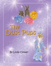 The Dust Pups ebook by Cooper Linda