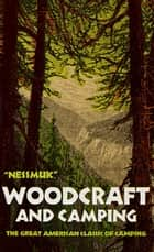 Woodcraft and Camping ebook by George W. Sears Nessmuk