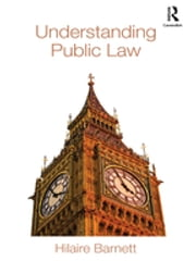 Understanding Public Law ebook by Hilaire Barnett